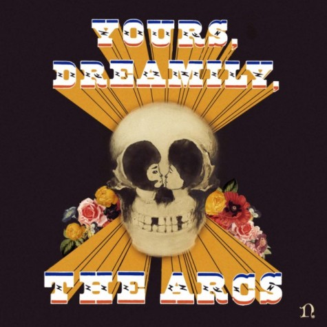 Album Review: Yours, Dreamily – The Arcs
